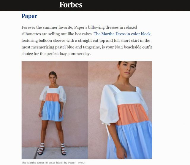 PAPER Featured in Forbes : 'The Fashion Brands Worth Obsessing Over For The Last Bit Of Summer 2021' By Angela Lei