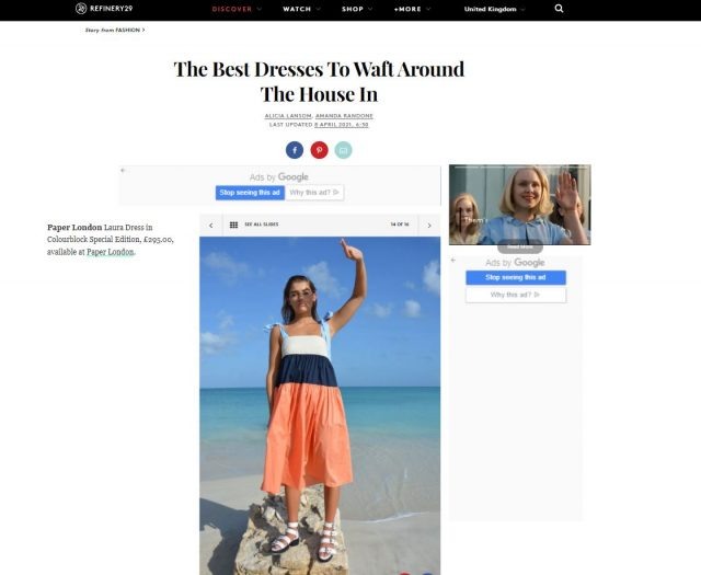 PAPER Featured in Refinery29 : 'The Best Dresses To Waft Around The House In' by Amanda Randone and Alicia Lansom