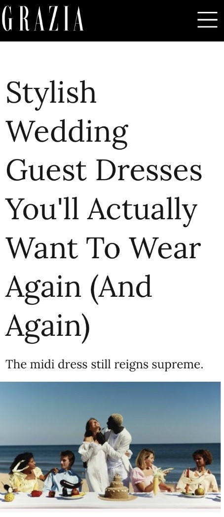 PAPER Featured in GRAZIA : 'Stylish Wedding Guest Dresses You'll Actually Want To Wear Again (And Again)' By Charlotte Pavitt
